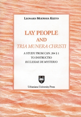 Lay People and Tria Munera Christi