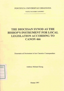 The Diocesan Synod as the Bishop's Instrument for Local Legislation according to Canon 466