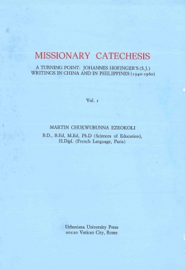 Missionary Catechesis  Vol. I