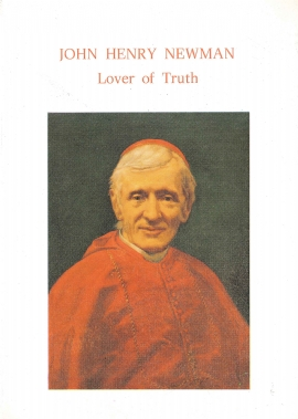 John Henry Newman: Lover of Truth