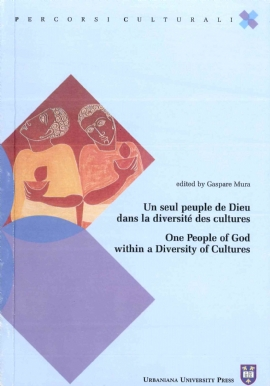 Un seul peuple de Dieu dans la diversité des cultures / One People of God within a Diversity of Cultures