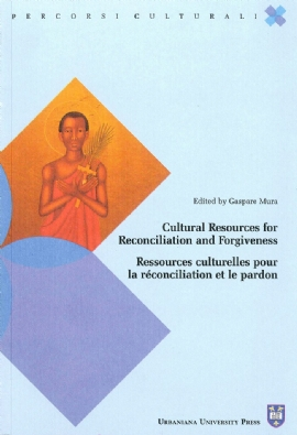 Cultural Resources for Reconciliation and Forgiveness / Ressources culturelles pour la réconciliation et le pardon