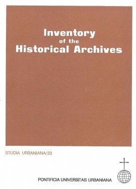 Inventory of the Historical Archives of the Congregation for the Evangelization of Peoples or 'de Propaganda Fide'