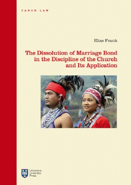 The Dissolution of Marriage Bond in the Discipline of the Church and Its Application