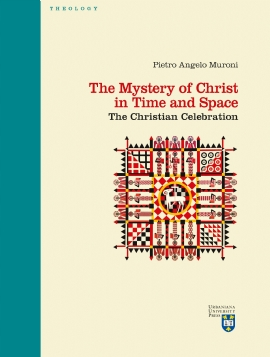 The Mystery of Christ in Time and Space