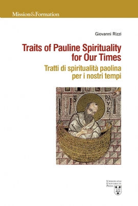 Traits of Pauline Spirituality for Our Times / Tratti di spiritualità paolina per i nostri tempi