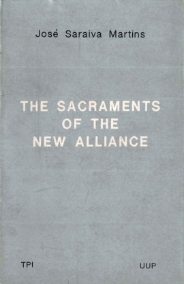 The Sacraments of the New Alliance