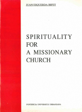 Spirituality for a Missionary Church
