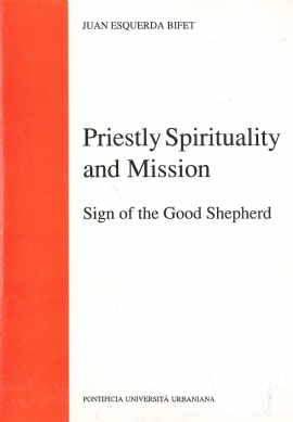 Priestly Spirituality and Mission