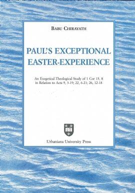 Paul's Exceptional Easter-Experience